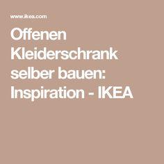 Offenen Kleiderschrank selber bauen: Inspiration - IKEA