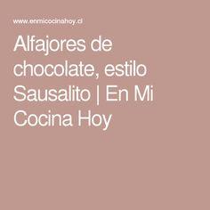 Alfajores de chocolate, estilo Sausalito   En Mi Cocina Hoy