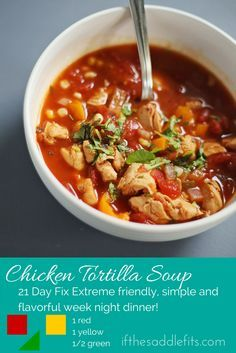 21 Day Fix Extreme Chicken Tortilla Soup with ifthesaddlefits.com