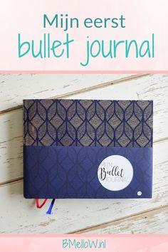 Mijn eerste bullet journal, Waar moet je als beginner op letten. BMelloW.nl