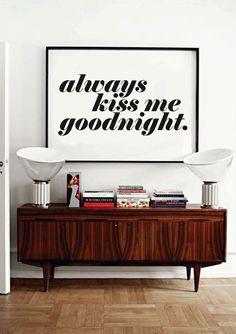 Digital printing – Always Kiss Me Goodnight digital printed typography print – a unique product by lettersonlove via en.dawanda.com