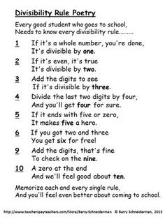 """This free product introduces divisibility rules (divisibility tests) with a fun-to-use poem that your students will love, followed by a worksheet in which the poetry is applied to an example. A creative and unique mathematical product, it leads into """"Divisibility Rule Poetry - Worksheets, Keys, and Mastery Tests"""", which ensures students will learn the rules in five days or less and never forget them.  This and other products are available at Teachers Pay Teachers."""