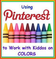 Therapy Idea of the Week: Using Pinterest to Work with Kiddos on Colors!  -  Pinned by @PediaStaff – Please Visit http://ht.ly/63sNt for all our pediatric therapy pins