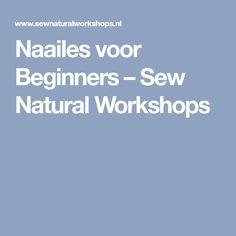 Naailes voor Beginners – Sew Natural Workshops