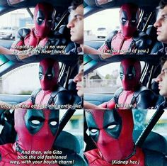 OMG Deadpool, I love you so much