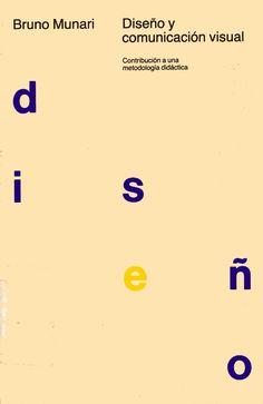 Diseno-y-Comunicacion-Visual-Bruno-Munari.pdf Book Writer, Earth Science, Computer Science, Business Tips, Childrens Books, Typography, Graphic Design, Academia, Social