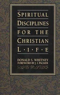"""Spiritual Disciplines for the Christian Life- """"...in order to become what you've always wanted to be, discipline yourself, for the purpose of godliness."""""""