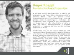 Roger Koeppl, um dos participantes que também fazem parte da mesa de debates da 2ª edição do Conexão Empresarial. Conheça um pouco sobre ele !