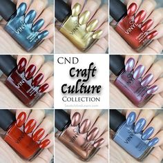 "CND ""Craft Culture"" Collection 2016, nail polish and shellacs! Wow!"