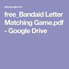 free_Bandaid Letter Matching Game.pdf - Google Drive