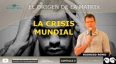 LA CRISIS MUNDIAL por Rodrigo Romo