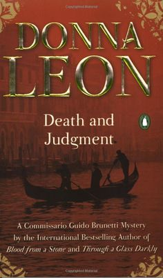 Death and Judgment (4th in the Brunetti mystery series) by Donna Leon