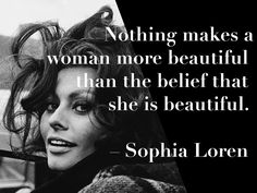 Sophia Loren - actress #internationalwomensday #sophialoren #inspiration #quote