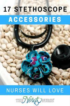 17 Stethoscope Accessories Nurse Will Love