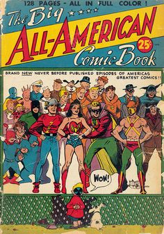 The Golden Age of DC Comics: The Big All-American Comic Book No. 1. Cover art, various artists, 1944.TM & © DC Comics. All rights reserved.