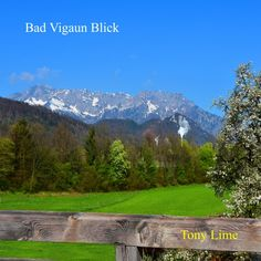 Bad Vigaun Blick zum Untersberg Bad, Channel, Lime, World, Nature, Travel, The World, Limes, Naturaleza