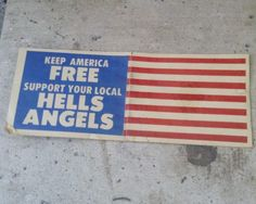 Support Your Local Hells Angels Sticker