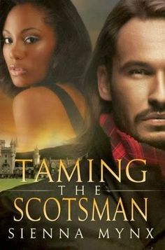 Monlatable Book Reviews: Taming the Scotsman by Sienna Mynx