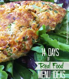 14 meals for breakfast, lunch and dinner that are made from whole foods and natural ingredients to help you get started on your way to being #fitforgood   The Happy Housewife