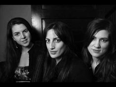 Wailin' Jennys - Bring Me Li'l' Water Silvy - YouTube