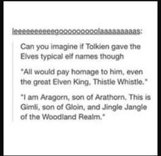 What if Tolkien gave the elves typical names?