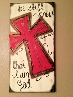 Be+Still+&+Know+that+I+am+God+Red+Textured+cross+by+ClassyCanvas,+$38.00