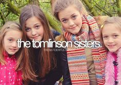 Absoluetly love them, not because their Louis sisters.because they are all lovely and they each have a story to tell.having Louis as a brother was just a bonus :) LOVE YOU GIRLS