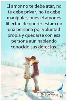 el amor es libertad de querer estar con una persona por voluntad propia #amor #frases