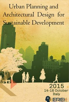 International Conference On: Urban Planning And Architectural Design For Sustainable Development