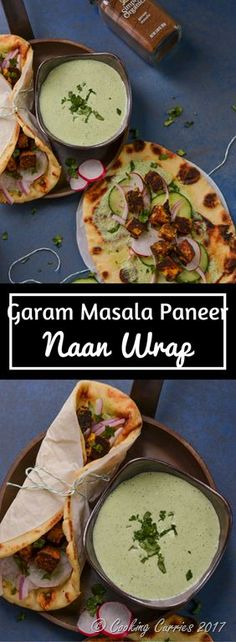 Garam Masala Paneer Naan Wrap Yogurt and garam masala marinated paneer, that is sautéed and then wrapped in naan along with some spicy and tangy cilantro mint yogurt sauce and some pickled onions, cucumbers and radish along with more of the yogurt sauce for dipping – you know you want to dip that wrap and take a bite of it!
