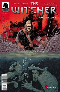 """""""Tobin has the world and characters down pat now, this is an authentical witcher story through and through. If you've been enjoying The Witcher 3 I'd highly recommend this series."""" -Bloody Disgusting on The Witcher: Fox Children #3"""