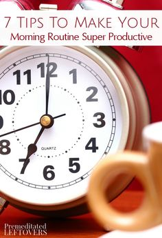 Mornings will become much more productive when you are prepared and focused. Learn how with these 7 Tips to Make Your Morning Routine Super Productive. Inspiration and family life hacks to fit more activities into your day!
