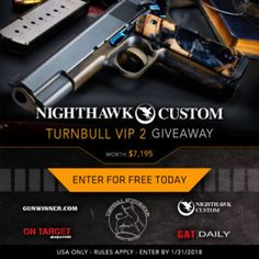 Nighthawk Custom Turnbull VIP 2 Pistol Giveaway Enter To Win The Nighthawk Custom Turnbull VIP 2 Pistol Giveaway! One lucky winner will receive a Nighthawk Custom Turnbull VIP 2 Pistol Worth $7,195! Enter For Free Today. USA ONLY - RULES APPLY - ENT... http://www.cleavercat.com/product-category/cat-feeders/fountains/