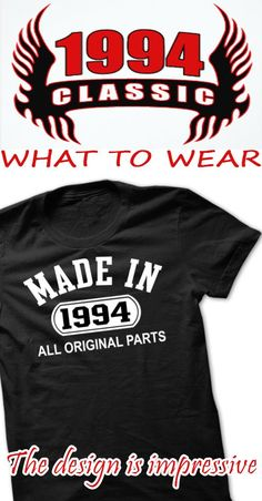 Born in 1994? Then this Limited Edition Shirt is for you!