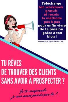 Tu souhaites vivre de ta passion, faire connaître ton business en ligne et trouver des clients sans démarcher. Je t'explique comment gagner ta vie en ligne grâce au blogging, pas à pas. Micro Entrepreneur, Client, Le Web, Passion, Business, Memes, Movie Posters, Entrepreneurship, Meme