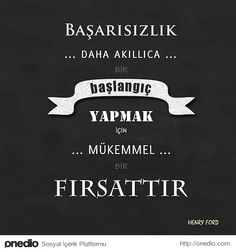 Başarısızlığın da olumlu tarafını görün; Wise Quotes, Book Quotes, Motivation Sentences, Good Sentences, My Motto, Quotes About Everything, Literature Books, Thing 1, Good Notes