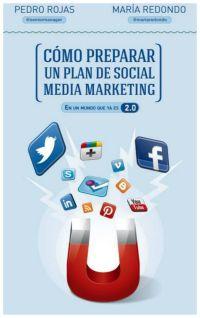 Plan social media marketing Los 10 Mejores Libros de 2013 sobre Marketing y Social Media