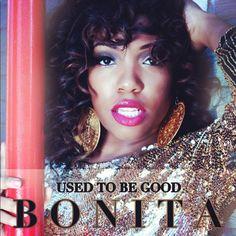 "Bonita New Single Release ""Use To Be"""
