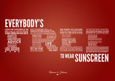 Everybody's Free (To Wear Sunscreen) - Baz Luhrmann
