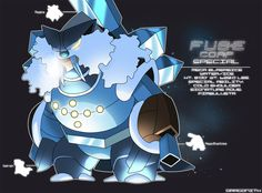 """Mega Blasreice (M-Blastoise/Regice/Walrein) Ice/Water Classification: Permafrost FUSEmon Client: Special Ability: Cold Shoulder """"The user freezes the opponent the first time it is sent out."""" Signat..."""