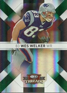 2009 THREADS EMERALD #60 WES WELKER 80/100 PATRIOTS 50 CENT SHIPPING #NewEnglandPatriots