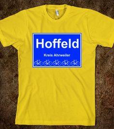 HOFFELD, AHRWEILER - BUNDESREPUBLIK DEUTSCHLAND/GERMANY - Skreened T-shirts, Organic Shirts, Hoodies, Kids Tees, Baby One-Pieces and Tote Ba...