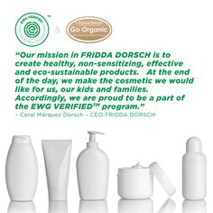 EWG Verified™: A new standard for your health | Looking for cosmetics that are better for your thealth? Shop with EWG Verified! Fridda Dorsch's shampoo and facial cleanser just received the mark.