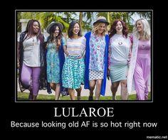 Lularoe ugly hideous funny meme