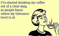We love #coffee #humor! Try this for maximum transparency. #TheDailyGrind