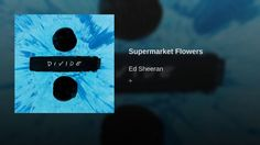 Supermarket Flowers - YouTube Listening to this song all week long ! Love it so much