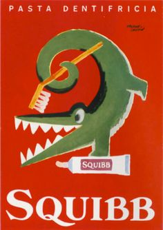 Crocodiles' Smiles, the best ad for SQUIBB tooth paste ! - Herbert Leupin