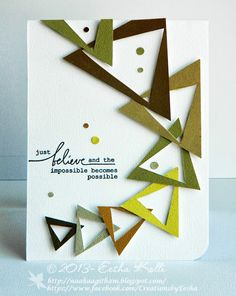Love for art in many forms: Believe in yourself. by Eesha Kolli Birthday Cards For Men, Male Birthday, Stampin Up, Shaped Cards, Cricut Cards, Beautiful Handmade Cards, Die Cut Cards, Card Sketches, Masculine Cards