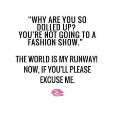 OH YES! So make way for the world is my runway. #slay #makeupquotes http://ift.tt/2gDAaSN