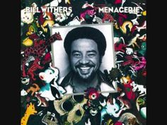 02 I Want To Spend The Night Bill Withers
